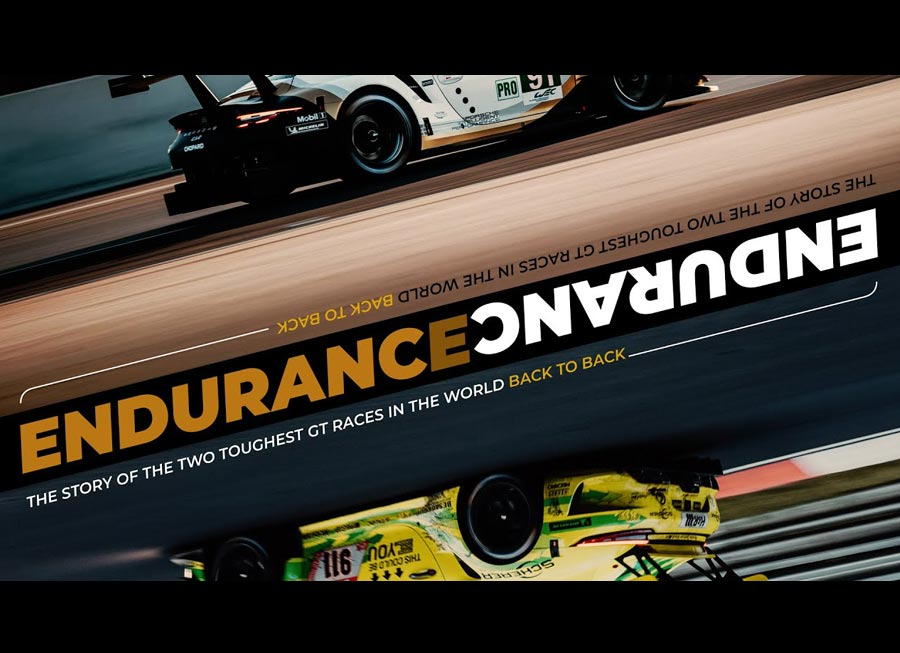 'Endurance' is an emotional take on how Porsche took on two 24 Hr races back-to-back